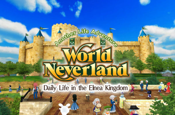 "The BIG UPDATE to the ""WorldNeverland - Elnea Kingdom"" the"